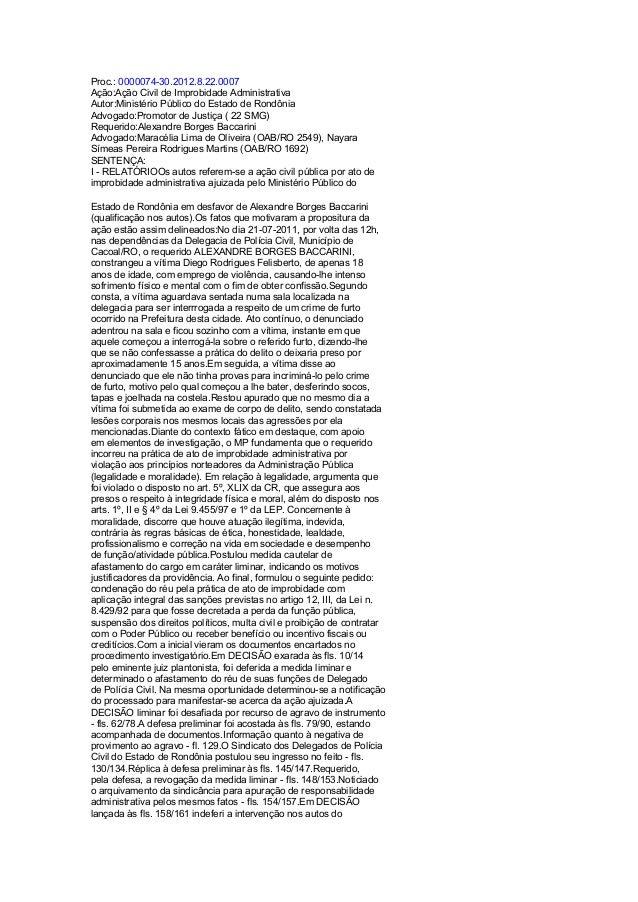 Proc.:000007430.2012.8.22.0007 Ação:AçãoCivildeImprobidadeAdministrativa Autor:MinistérioPúblicodoEstadodeRon...