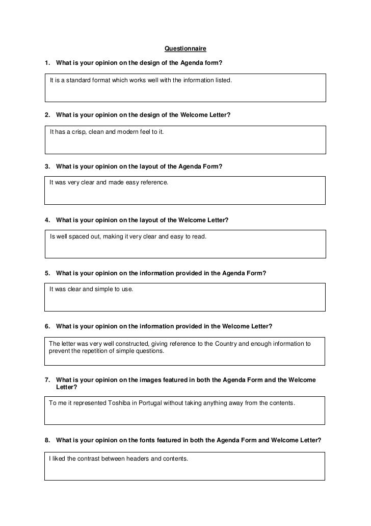 Questionnaire1. What is your opinion on the design of the Agenda form? It is a standard format which works well with the i...