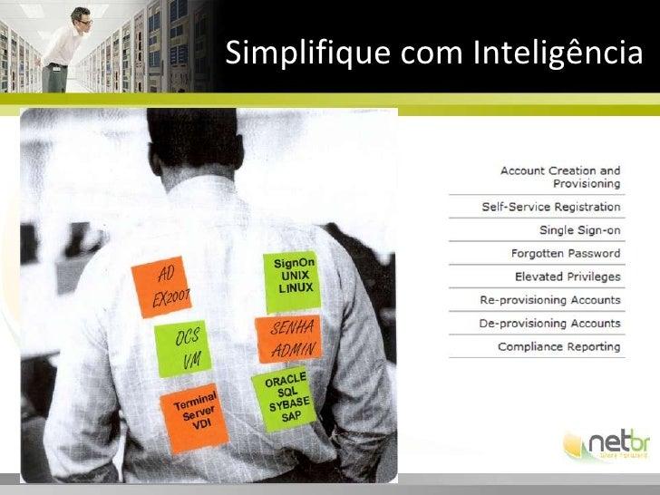 Simplifique com Inteligência<br />