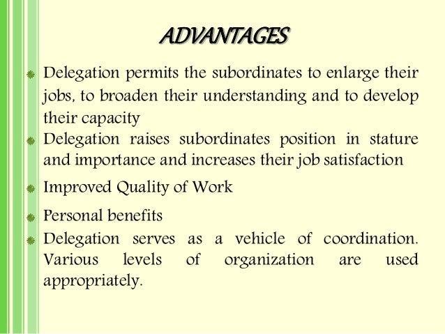 advantages and disadvantages of delegation in management
