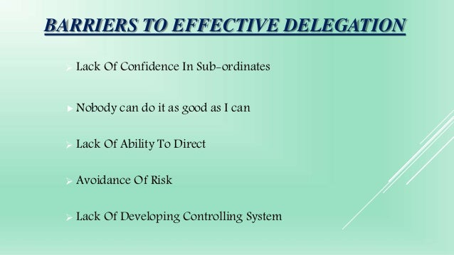 barriers of effective delegation
