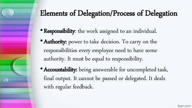 """delegation process It's the question of, """"how do i delegate tasks to my staff"""" sometimes confusion  will arise in this process, with managers wondering how to delegate based on."""