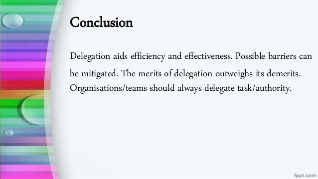 What is the Importance of Delegation of works in an organization?