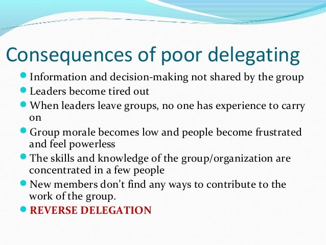 """the art of deligation And finally, it's been said about delegation that """"there is substantial agreement in this country on the desirability of delegation,"""" """"wise delegation is an important training device and ."""