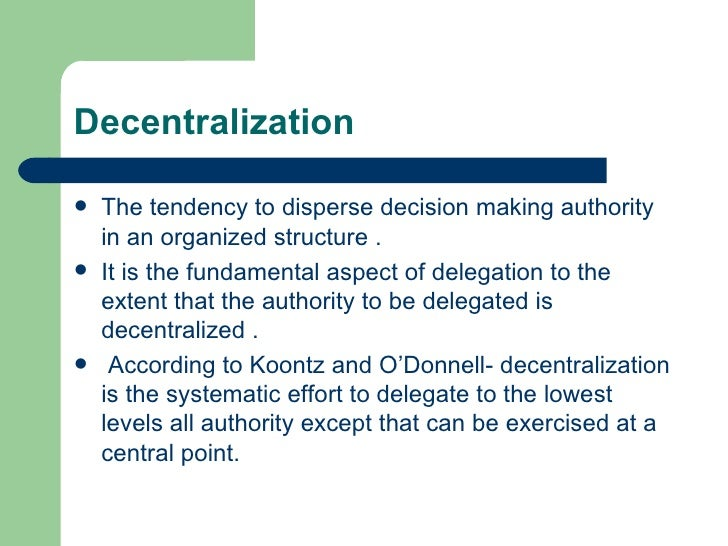 delegation and decentralisation