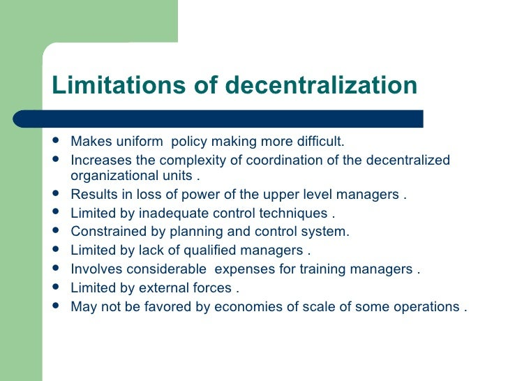 delegation and decentralization The three major forms of administrative decentralization -- deconcentration, delegation, and devolution -- each have different characteristics  delegation is a .