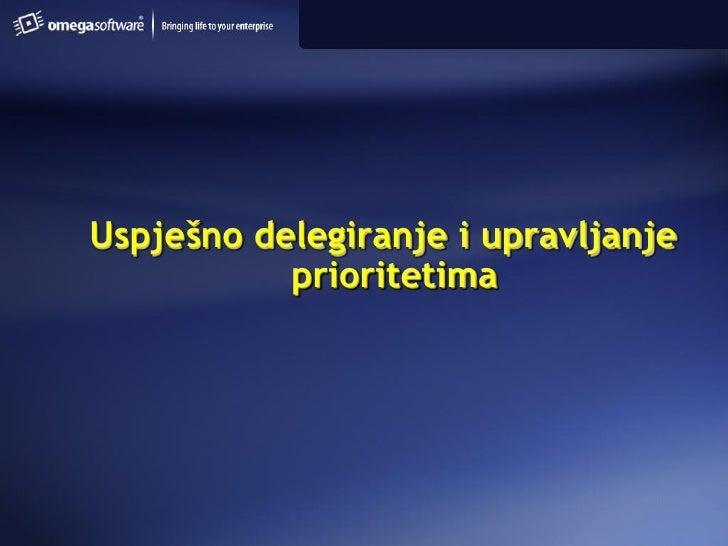 Uspješno delegiranje i upravljanje            prioritetima