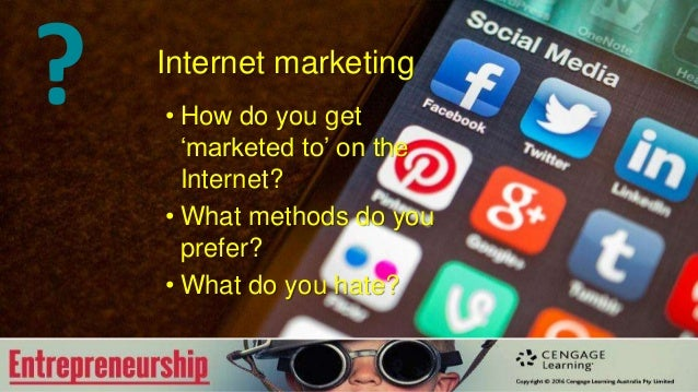 Internet marketing • How do you get 'marketed to' on the Internet? • What methods do you prefer? • What do you hate? ?