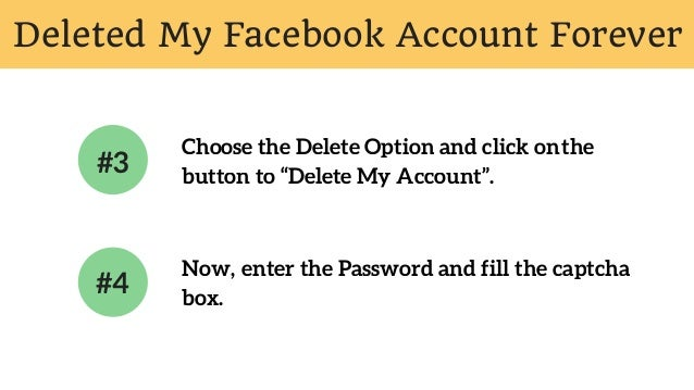 Deleted deactivate my facebook account permanently 6 deleted my facebook account forever choose the delete ccuart Image collections