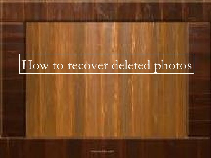 How to recover deleted photos