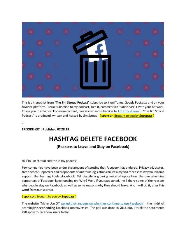 Hashtag Delete Facebook - Podcast Transcript