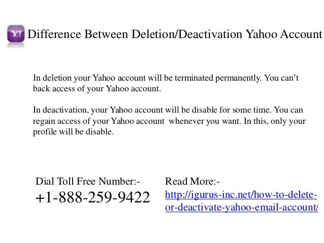 Difference Between Delete/Deactivation Yahoo Account In