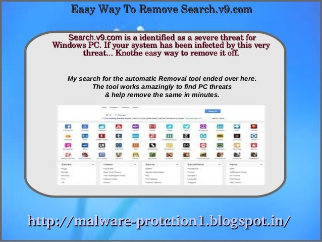Easy Way To Remove Search.v9.com      Search.v9.com is a identified as a severe threat for              How To Remove   Wi...