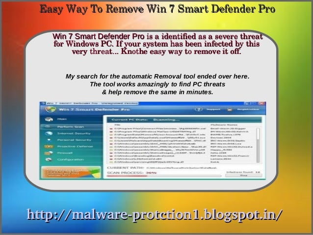Easy Way To Remove Win 7 Smart Defender Pro   Win 7 Smart Defender Pro is a identified as a severe threat               Ho...