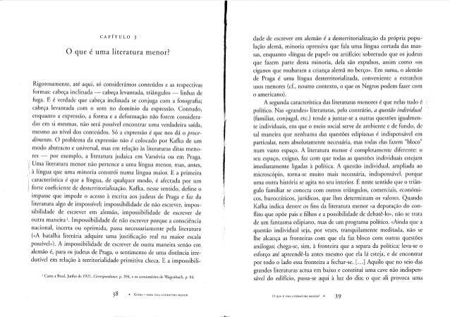 CAPÍTULO 3 o que é uma literatura menor? Rigorosamente, até aqui, só considerámos conteúdos e as respectivas formas: cabeç...