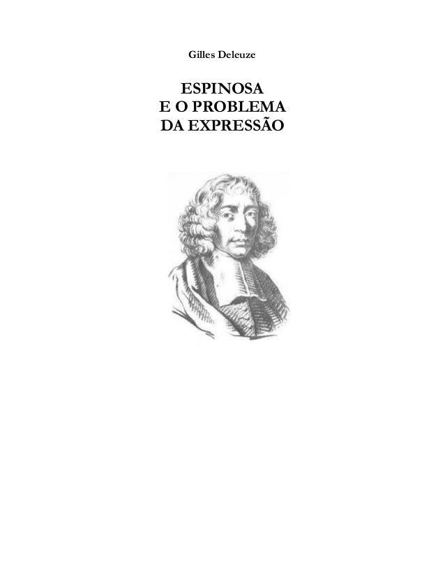 Gilles Deleuze ESPINOSA E O PROBLEMA DA EXPRESSÃO
