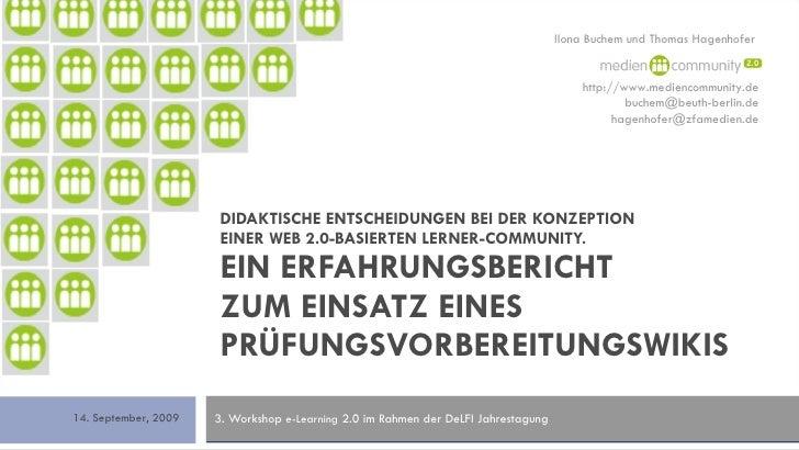 DIDAKTISCHE ENTSCHEIDUNGEN BEI DER KONZEPTION  EINER WEB 2.0-BASIERTEN LERNER-COMMUNITY. EIN ERFAHRUNGSBERICHT  ZUM EINSAT...