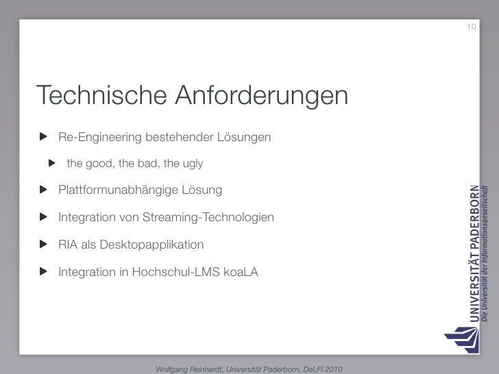 10     Technische Anforderungen  Re-Engineering bestehender Lösungen    the good, the bad, the ugly   Plattformunabhängige...
