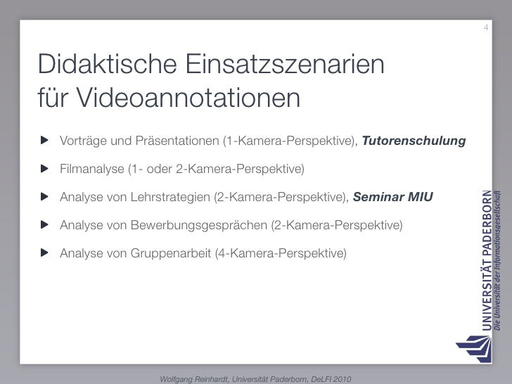4    Didaktische Einsatzszenarien für Videoannotationen  Vorträge und Präsentationen (1-Kamera-Perspektive), Tutorenschulu...