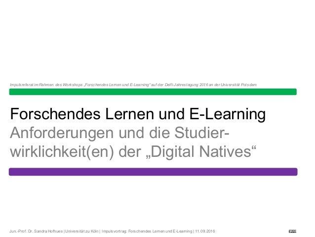 Jun.-Prof. Dr. Sandra Hofhues | Universität zu Köln | Impulsvortrag: Forschendes Lernen und E-Learning | ...