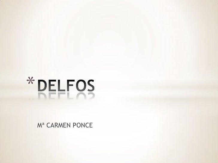 Mª CARMEN PONCE<br />DELFOS<br />