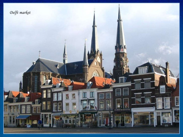 Delft is a city and municipality in the province of Zuid Holland (South Holland) close toRotterdam and Den Haag (The Hague...