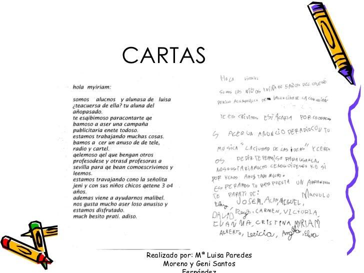 CARTAS Realizado por: Mª Luisa Paredes Moreno y Geni Santos Fernández