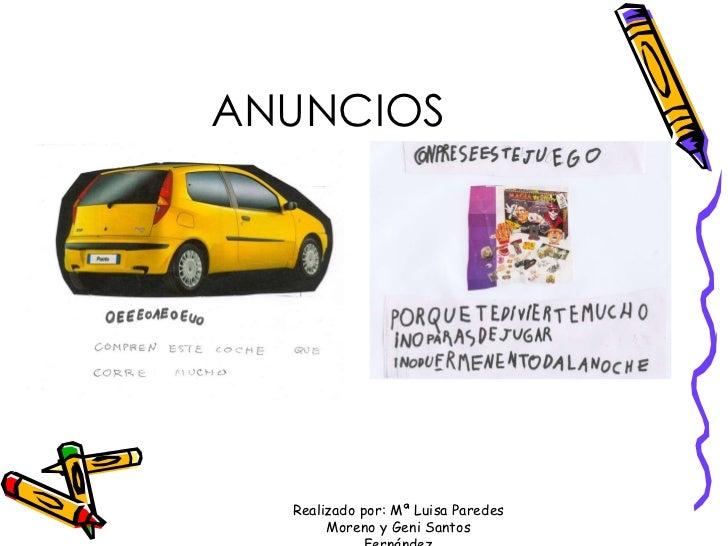 ANUNCIOS Realizado por: Mª Luisa Paredes Moreno y Geni Santos Fernández