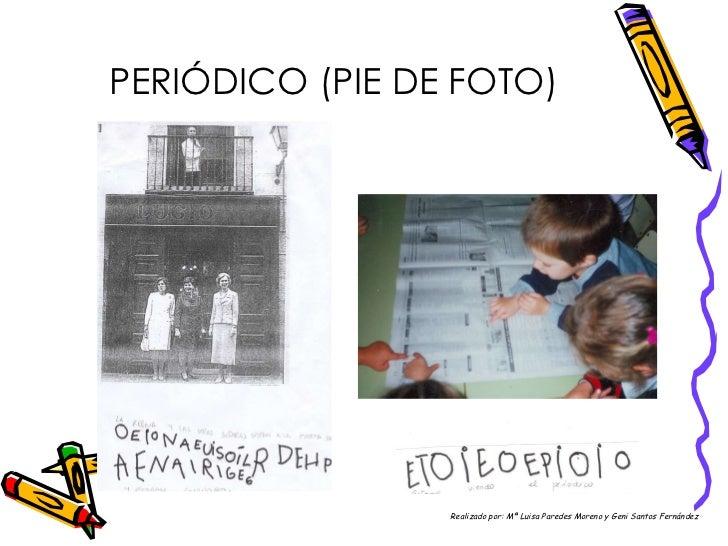 PERIÓDICO (PIE DE FOTO) Realizado por: Mª Luisa Paredes Moreno y Geni Santos Fernández