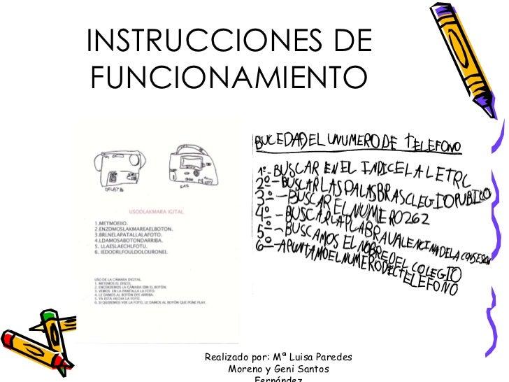 INSTRUCCIONES DE FUNCIONAMIENTO Realizado por: Mª Luisa Paredes Moreno y Geni Santos Fernández