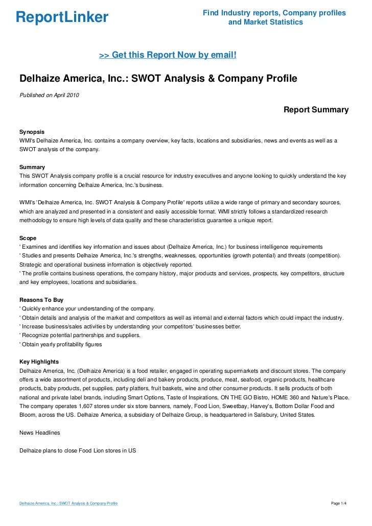 Delhaize America, Inc : SWOT Analysis & Company Profile