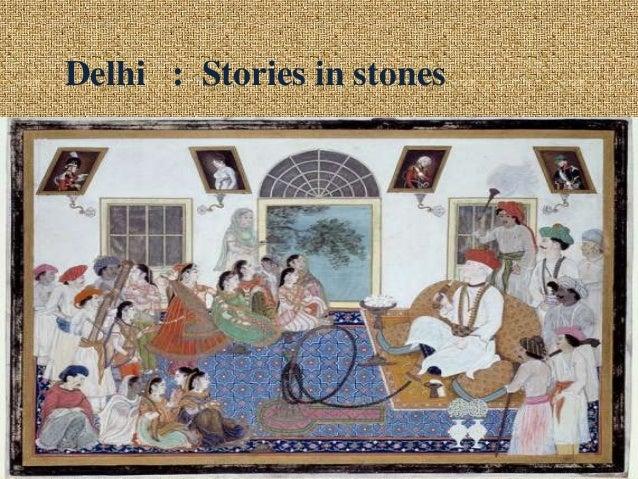 Delhi : Stories in stones