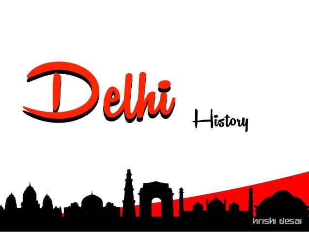 Hrishi Desai Delhi Hrishi Desai History