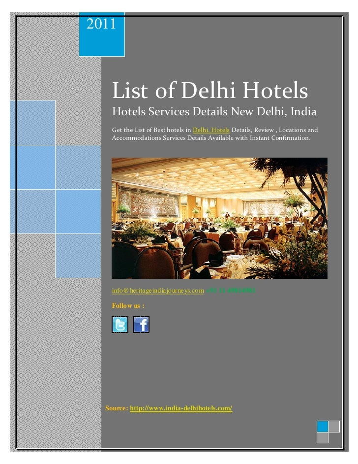 2011    List of Delhi Hotels    Hotels Services Details New Delhi, India    Get the List of Best hotels in Delhi. Hotels D...