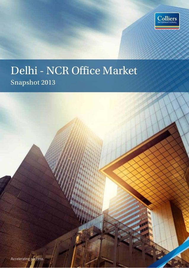 Delhi - NCR Office Market Snapshot 2013