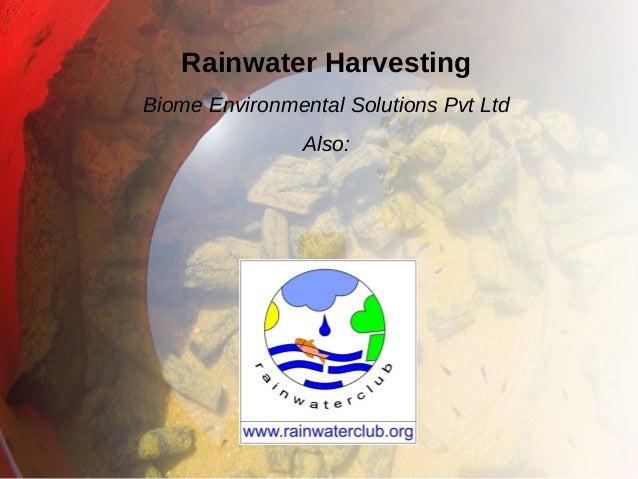 Rainwater Harvesting Biome Environmental Solutions Pvt Ltd Also: