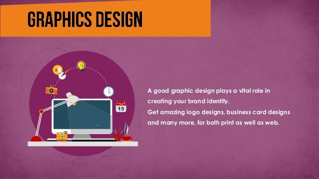 A good graphic design plays a vital role in creating your brand identity. Get amazing logo designs, business card designs ...