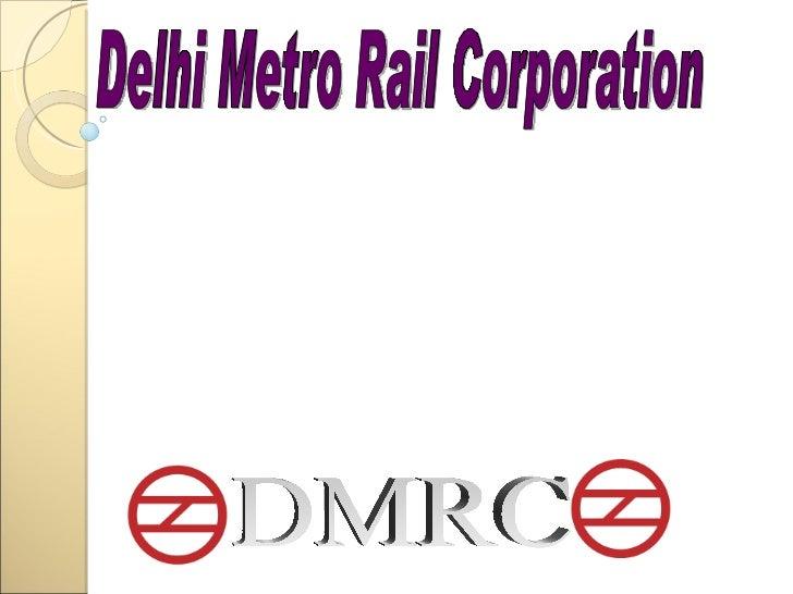 DMRC Delhi Metro Rail Corporation