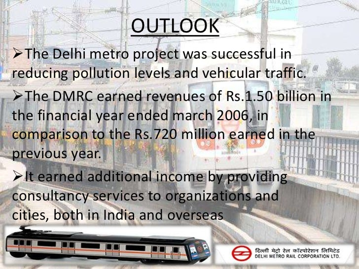 summary delhi metro project Under the fourth phase of delhi metro, the proposal, which has been given the  theoretical  proposed project summary  after the coming of this policy, the  delhi project has been prepared with fresh renewal report.