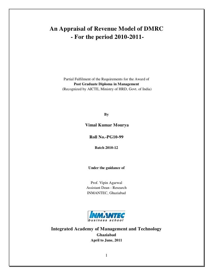An Appraisal of Revenue Model of DMRC      - For the period 2010-2011-     Partial Fulfilment of the Requirements for the ...