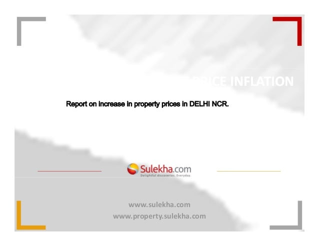 MARKET STUDY: PROPERTY PRICE INFLATION                           MAY 2012in DELHI NCR.     Report on increase in property ...