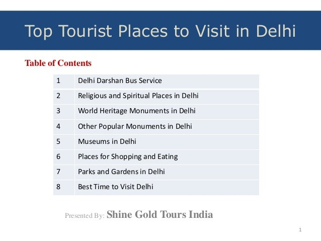 Table of Contents 1 Delhi Darshan Bus Service 2 Religious and Spiritual Places in Delhi 3 World Heritage Monuments in Delh...