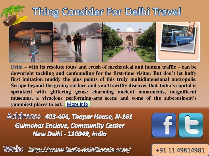 Delhi – with its resolute touts and crush of mechanical and human traffic – can bedownright tackling and confounding for t...