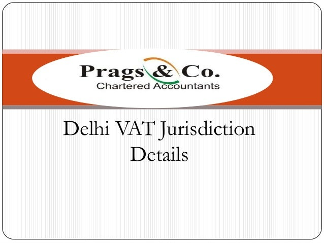 Delhi VAT Jurisdiction Details