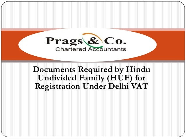 Documents Required by Hindu Undivided Family (HUF) for Registration Under Delhi VAT