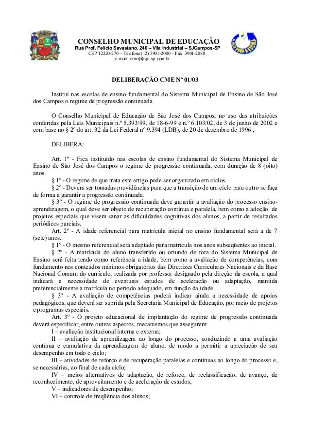 CONSELHO MUNICIPAL DE EDUCAÇÃO Rua Prof. Felício Savastano, 240 – Vila Industrial – SJCampos-SP CEP 12220-270 – Telefone (...