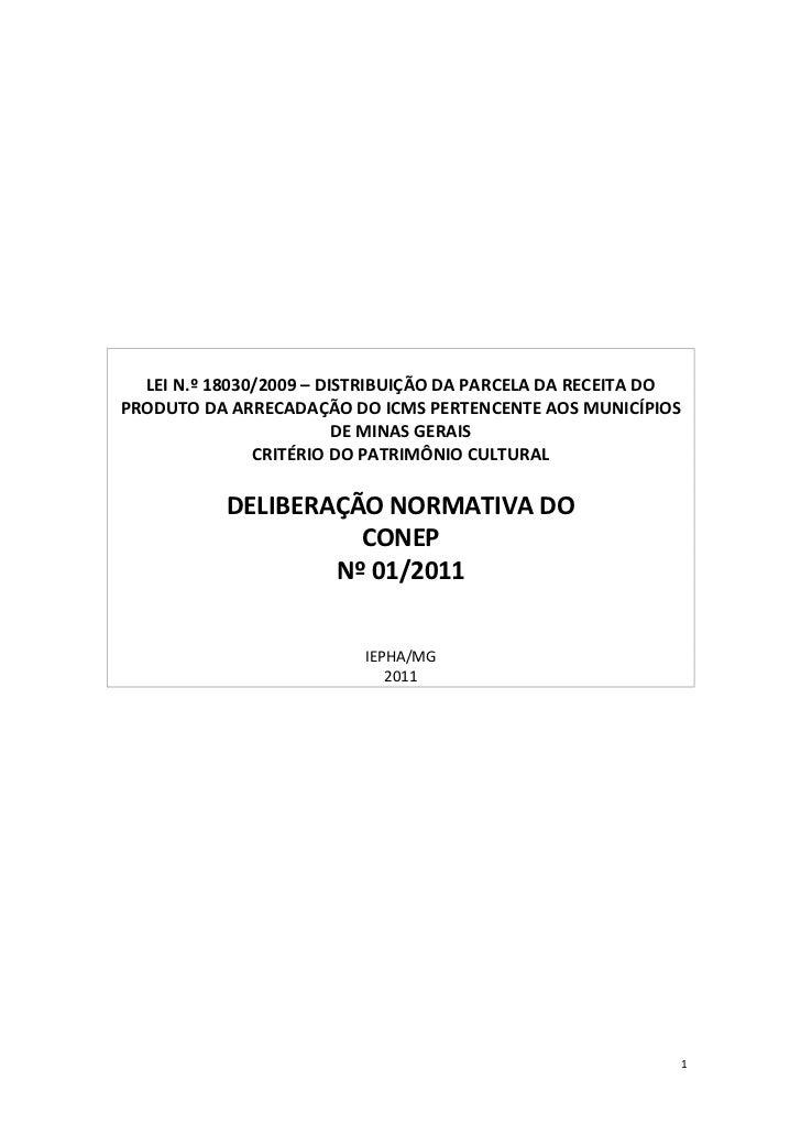 LEI N.º 18030/2009 – DISTRIBUIÇÃO DA PARCELA DA RECEITA DOPRODUTO DA ARRECADAÇÃO DO ICMS PERTENCENTE AOS MUNICÍPIOS       ...