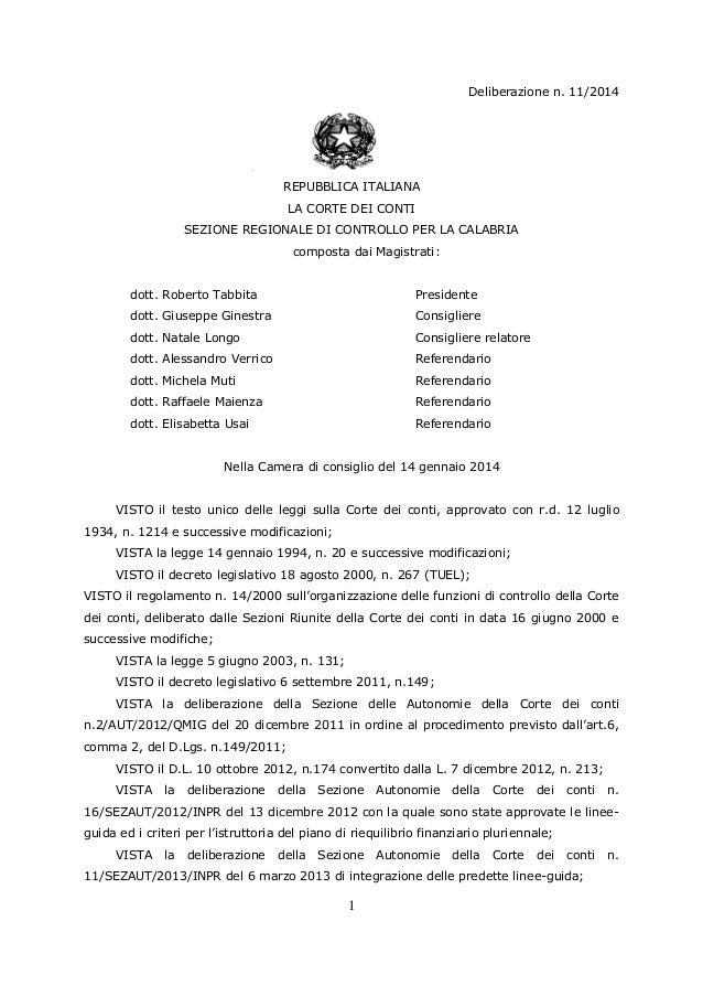 Deliberazione n. 11/2014  REPUBBLICA ITALIANA LA CORTE DEI CONTI SEZIONE REGIONALE DI CONTROLLO PER LA CALABRIA composta d...