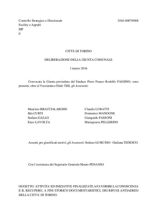 Controllo Strategico e Direzionale 2016 00879/008 Facility e Appalti MP 0 CITTÀ DI TORINO DELIBERAZIONE DELLA GIUNTA COMUN...