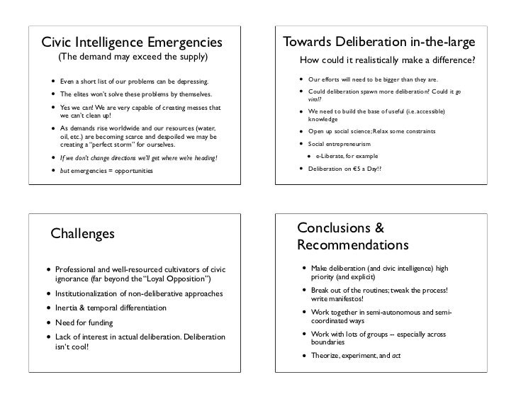 Deliberation That Matters: Realizing the Potential for Civic Intelligence Slide 3